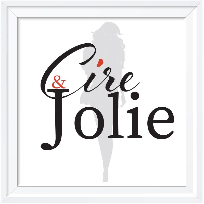 Cire et Jolie